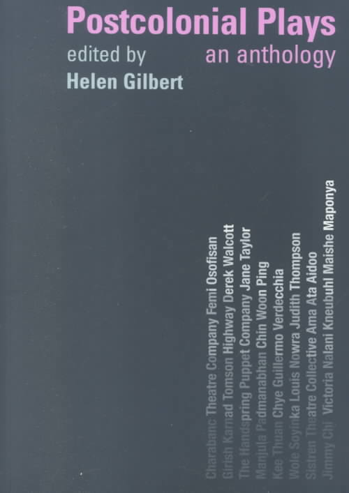 Postcolonial Plays By Gilbert, Helen (EDT)